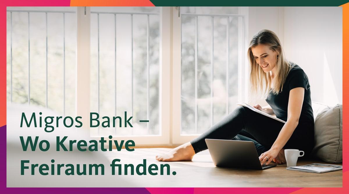 Migros Bank – Wo Kreative Freiraum finden