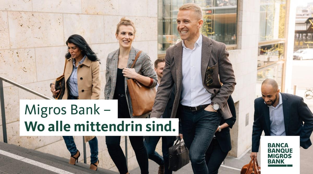 Migros Bank – Wo alle mittendrin sind.